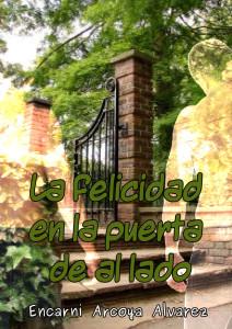 La felicidad en la puerta de al lado, un relato romántico erótico gratuito